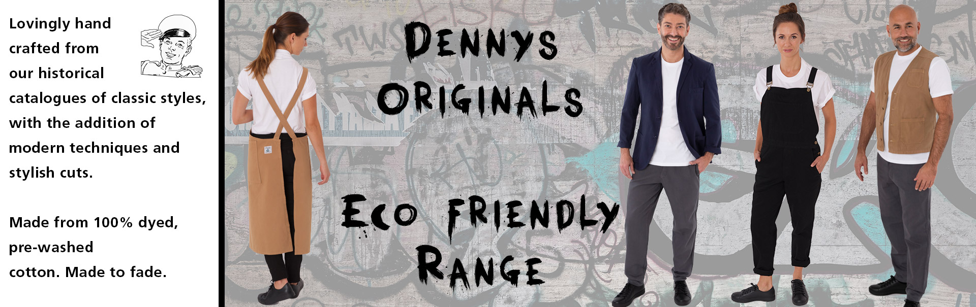 Dennys Originals range